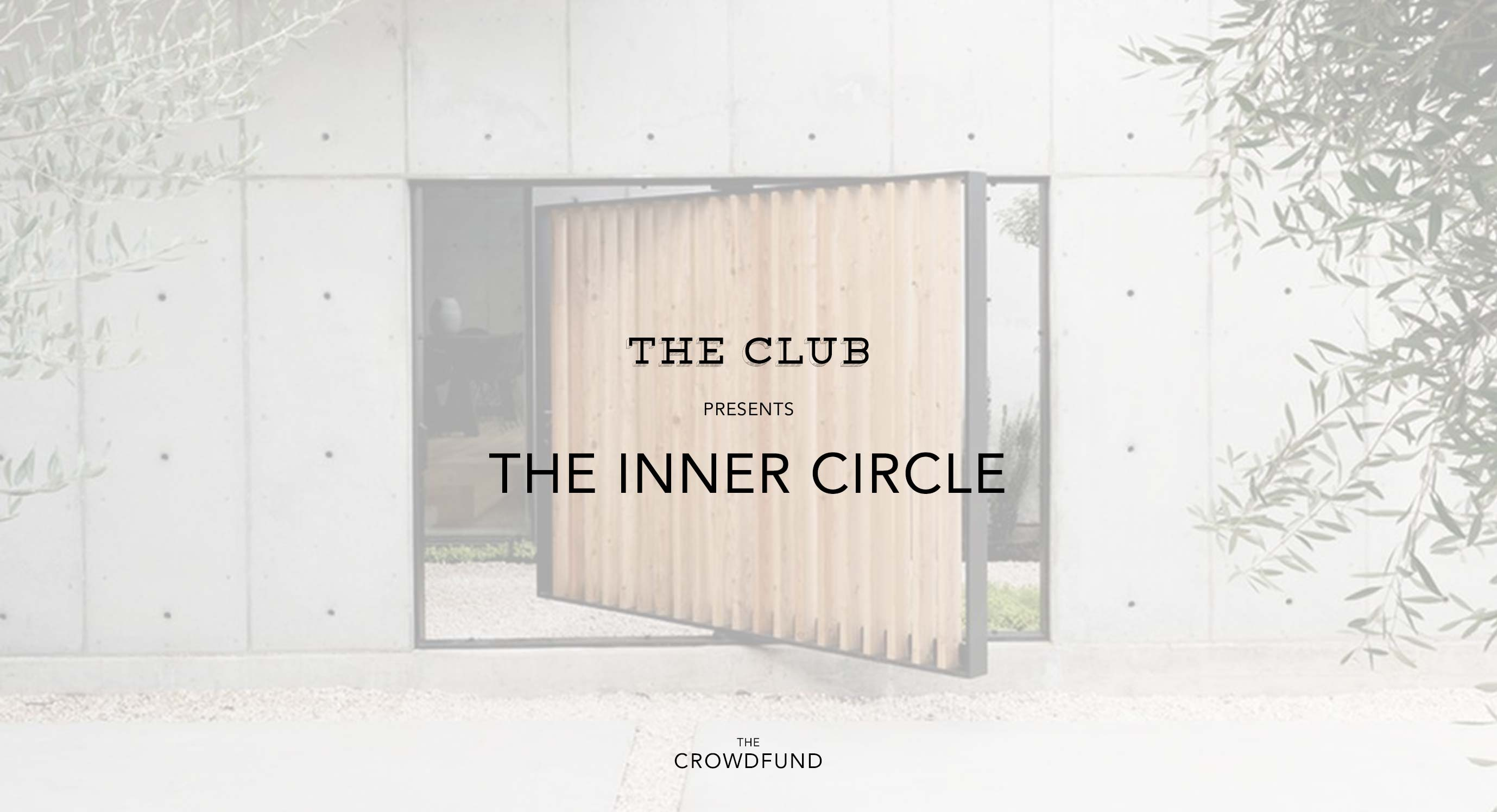 The Crowdfund - Welcome To The Inner Circle